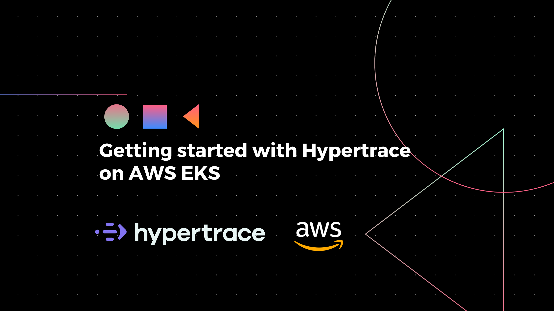 Getting started with Hypertrace on AWS EKS